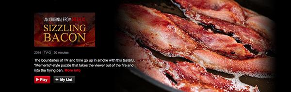 Sizzling Bacon Netflix