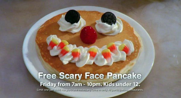Free scary face pancakes at ihop (for kids)