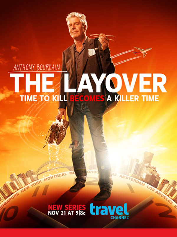 First Promo Poster For Anthony Bourdain S Show Quot The Layover Quot