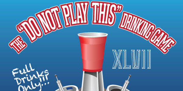 do-not-play-this-super-bowl-drinking-game